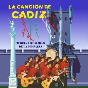 """El Carnaval de Cádiz vuelve a estar de radiante actualidad con la publicación del libro """"La Canción de Cádiz"""
