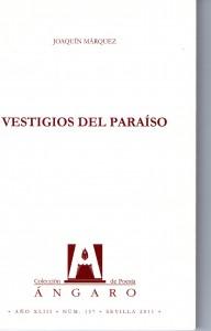 Joaquín Márquez gana el premio de poesía 'Ángaro' 2011