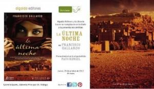 Paco Rengel presenta este jueves en Malaga la Ultima noche de Francisco Gallardo,premio ateneo de Sevilla
