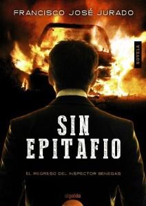 El escritor cordobés Francisco José Jurado firmará ejemplares de su libro `SIN EPITAFIO´ hoy viernes en Librería Central de 20:00 a 22:00 horas