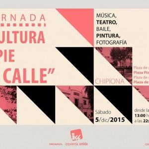 """El área de Cultura de Izquierda Unida organiza este sábado la jornada: """"Cultura a Pie de Calle""""."""