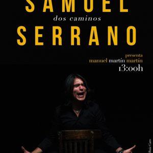 Samuel Serrano presentará su primer disco a los medios de comunicación el 24 de enero en la Venta Vargas