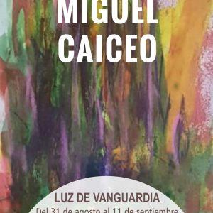 Cartel exposición Miguel Caiceo