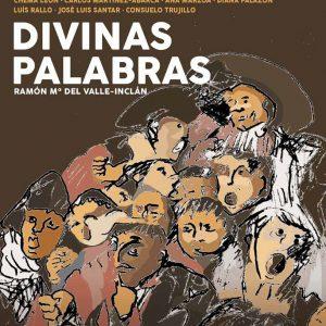 Estreno nacional de «Divinas Palabras»  en el Teatro Villamarta de Jerez de la Frontera