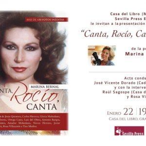 El Libro » Canta, Rocío, Canta » de la periodista Marina Bernal se presentará el Miércoles 22 de Enero en la Casa del Libro de Madrid de GranVía. 39, a las 19.00 Horas. La mayor librería de España