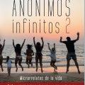 Anónimos Infinitos 2, de Marina Bernal, ya en librerías
