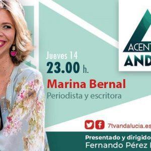 Marina Bernal intervendrá hoy en Acento Andaluz de 7tv Andalucía presentado y dirigido por Fernando Pérez Monguió