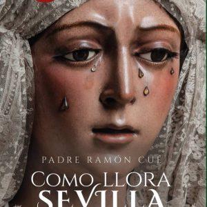 Crónica de la Cadena Cope del libro Cómo llora Sevilla del padre Ramón Cué