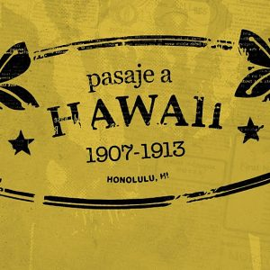 «Pasaje a Hawai (1907-1913)»