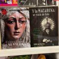 Y la Macarena se vistió de luto, y Cómo llora Sevilla, los dos libros más vendidos en la Semana Santa de Sevilla