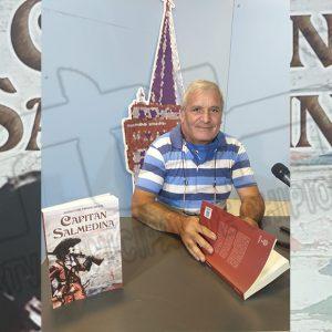Sebastián Tirado reedita su novela Capitán Salmedina que será distribuida por la ExLibric en España, Portugal e Hispanoamérica