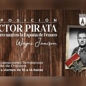 Cultura amplía la exposición con documentos y fotografías sobre 'Doctor Pirata' hasta el 17 de septiembre