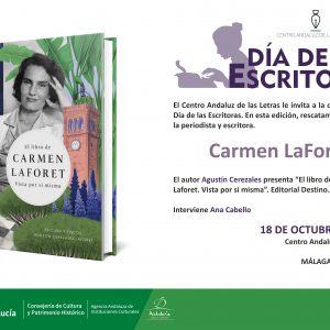 Lunes 18, presentamos «El libro de Carmen Laforet» en Málaga celebrando el Día de las Escritoras junto al Centro Andaluz de las Letras